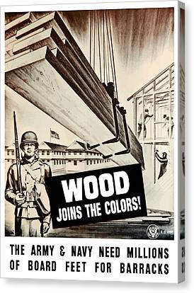 Wood Joins The Colors - Ww2 Canvas Print