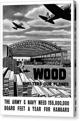 Canvas Print featuring the painting Wood Shelters Our Planes - Ww2 by War Is Hell Store