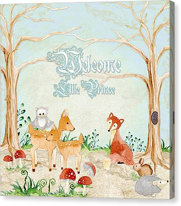 Woodland Fairy Tale - Welcome Little Prince Canvas Print by Audrey Jeanne Roberts