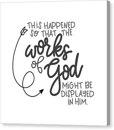 Works Of God Canvas Print by Nancy Ingersoll