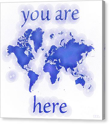 World Map Zona You Are Here In Blue And White Canvas Print