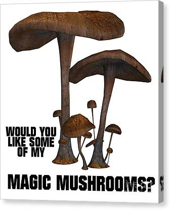 Would You Like Some Of My Magic Mushrooms Canvas Print by Esoterica Art Agency