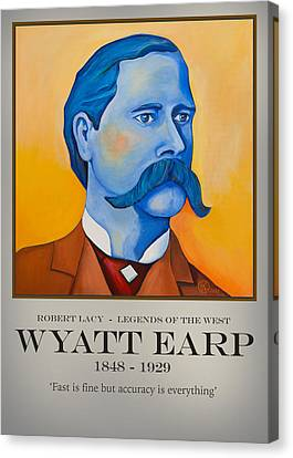 Wyatt Earp Poster Canvas Print by Robert Lacy