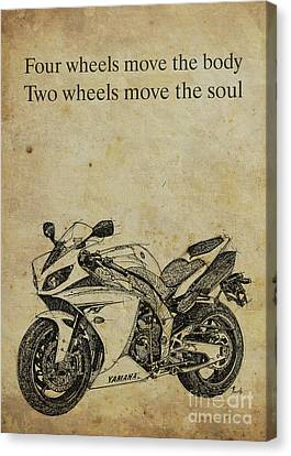 Yamaha Quote, Four Wheels Move The Body, Two Wheels Move The Soul Canvas Print by Pablo Franchi