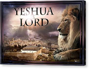 Yeshua Is Lord Canvas Print by Bill Stephens