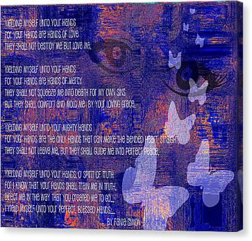 Yielding Myself Unto Your Hands Canvas Print by Fania Simon