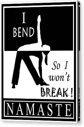 Yoga - Bend So You Won't Break Canvas Print by Vagabond Folk Art - Virginia Vivier