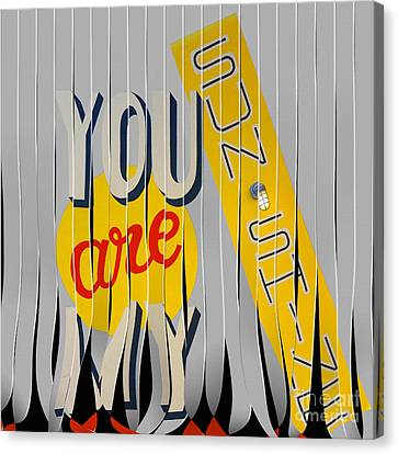 You Are My Sunshine Canvas Print by Liane Wright