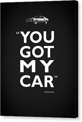 Keanu Canvas Print - You Got My Car - John Wick by Mark Rogan