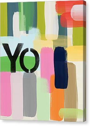 You Only- Art By Linda Woods Canvas Print by Linda Woods