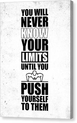 You Will Never Know Your Limits Until You Push Yourself To Them Gym Motivational Quotes Poster Canvas Print by Lab No 4