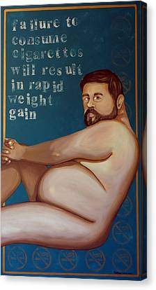 You'll Get Fat Canvas Print