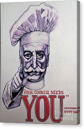Your Cooker Needs You Canvas Print