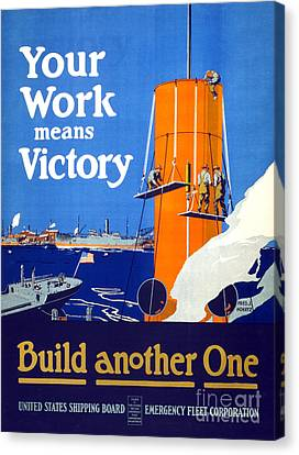 Your Work Means Victory Vintage Wwi Poster Canvas Print