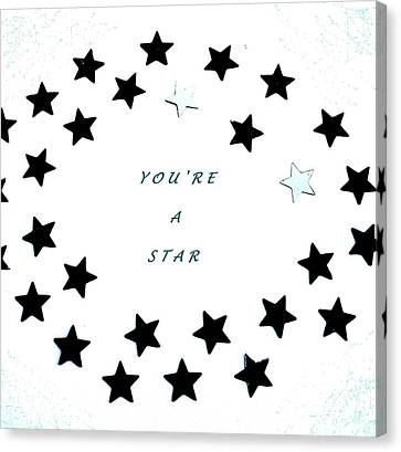 You're A Star Canvas Print