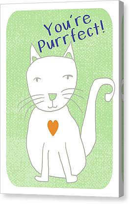 Kids Card Canvas Print - You're Purrfect- Art By Linda Woods by Linda Woods