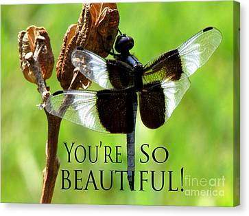 You're So Beautiful Canvas Print by Gardening Perfection