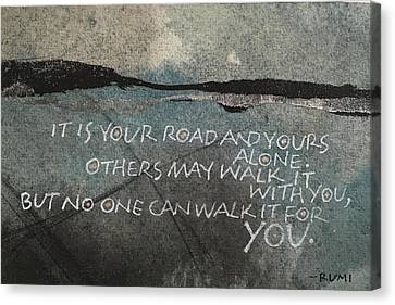It Is Your Road Canvas Print
