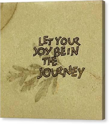 Joy In The Journey Canvas Print