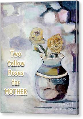 Yellow Roses For Mother Canvas Print