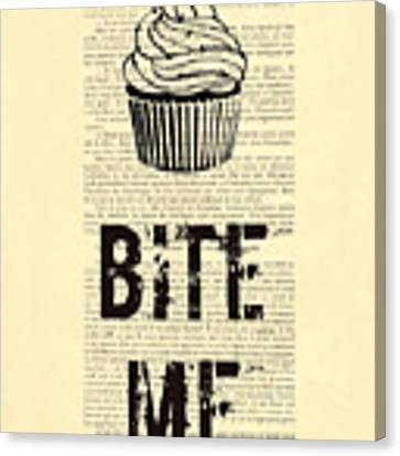 Cupcake Bite Me Typography Canvas Print by Madame Memento