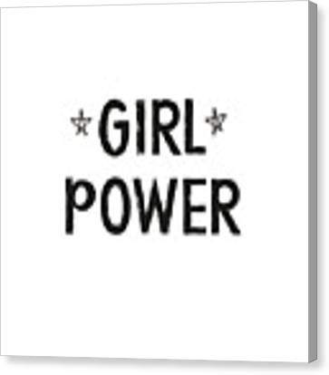 Girl Power- Design By Linda Woods Canvas Print by Linda Woods