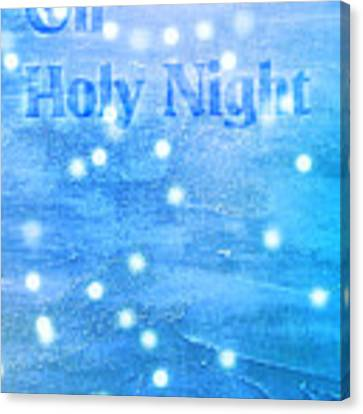 Oh Holy Night Canvas Print by Jocelyn Friis