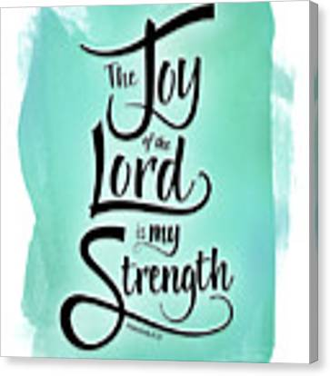 The Joy Of The Lord Canvas Print by Shevon Johnson
