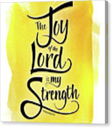The Joy Of The Lord - Yellow Canvas Print by Shevon Johnson