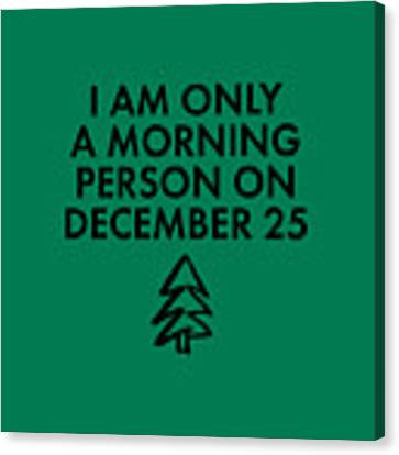 Christmas Morning Person Canvas Print by Nancy Ingersoll