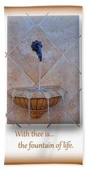 Hand Towel featuring the photograph Fountain Of Life by Larry Bishop