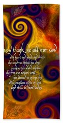 Now Thank We All Our God Hand Towel by Chuck Mountain