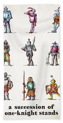 One Knight Stands Bath Towel