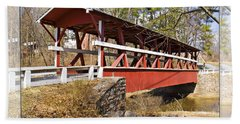 Covered Bridge In Pa. Bath Towel