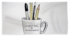 A Cup Of Tools To Express Freedom Bath Towel