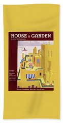A House And Garden Cover Of An Apartment Building Bath Towel