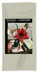 A House And Garden Cover Of Lilies Bath Towel