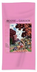 A House And Garden Cover Of People Gardening Bath Towel