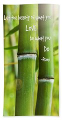Bath Towel featuring the photograph Rumi Quote Bamboo I by Marianne Campolongo