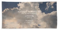 Be Thankful Bath Towel by Inspired Arts