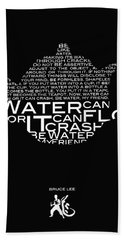 Be Water My Friend  Hand Towel