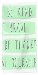 Be Yourself- Mint And White Inspirational Art Bath Towel