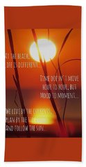 Bath Towel featuring the photograph Beach Quote by Nikki McInnes