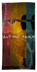 Bath Towel featuring the digital art Beautiful Dancer by Absinthe Art By Michelle LeAnn Scott