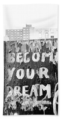 Become Your Dream Hand Towel