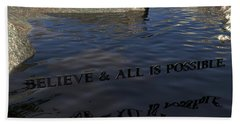 Believe And All Is Possible Bath Towel by James Barnes