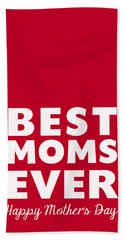 Best Moms Card- Red- Two Moms Mother's Day Card Bath Towel