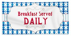 Breakfast Served Daily Hand Towel