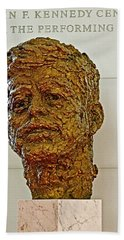 Bronze Sculpture Of President Kennedy In The Kennedy Center In Washington D C  Bath Towel