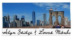 Brooklyn Bridge And Lower Manhattan Script Bath Towel
